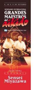 """1° Seminario Internacional de Aikido - """"Maestros del Aikido"""""""