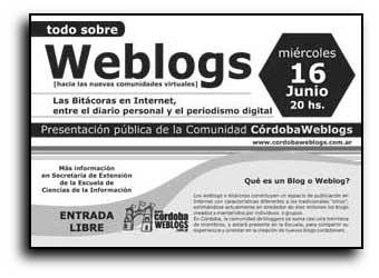 Miércoles 16 de junio   Presentación pública de la Comunidad CórdobaWeblogs [Bloggers de Córdoba].